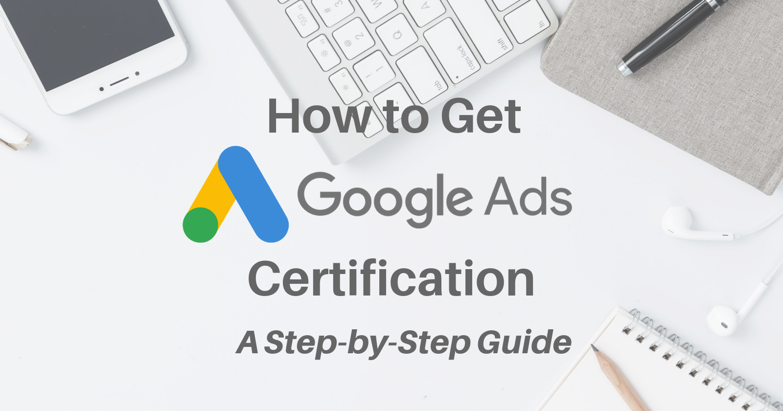 How to Clear Google Adwords Fundamentals