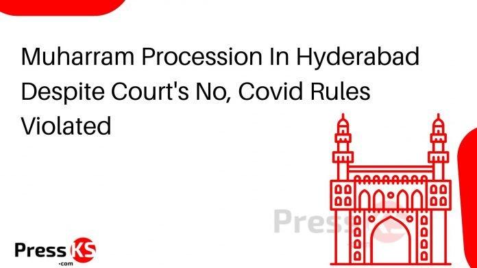 Muharram Procession In Hyderabad Despite Court's No, Covid Rules Violated