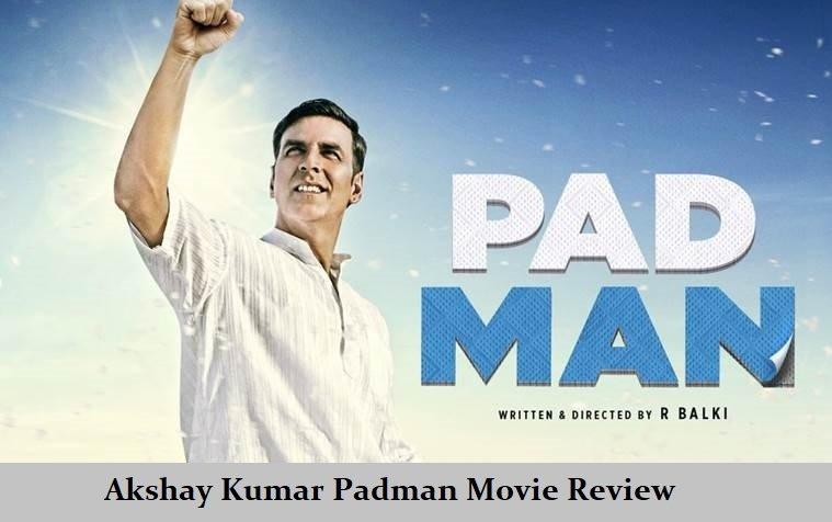 Akshay Kumar Padman Movie Review