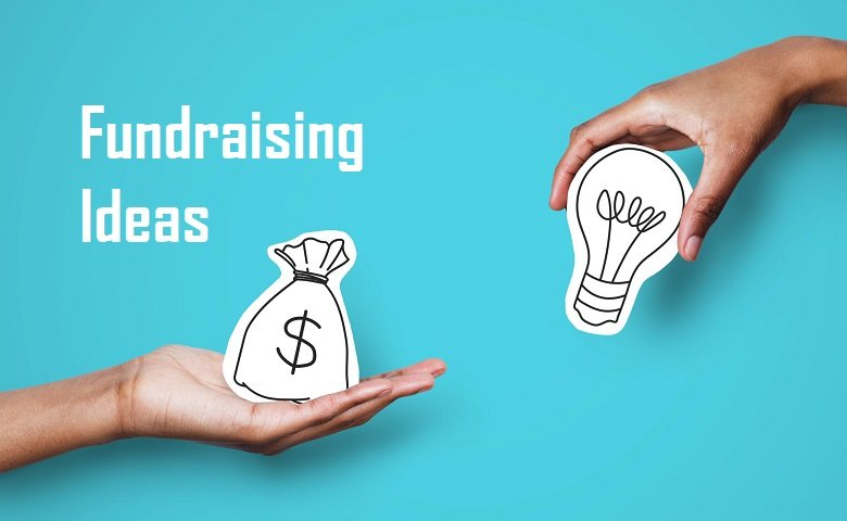 Fundraising Ideas you should know